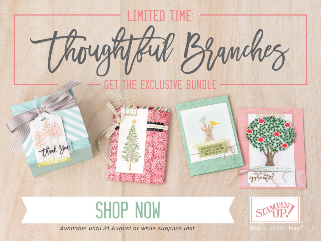 Thoughtful Branches from Stampin Up in August only