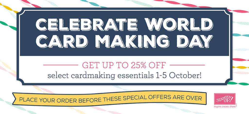 World Card Making Day Stampin Up Discount