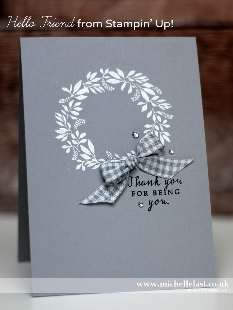 Hello Friend from Stampin Up