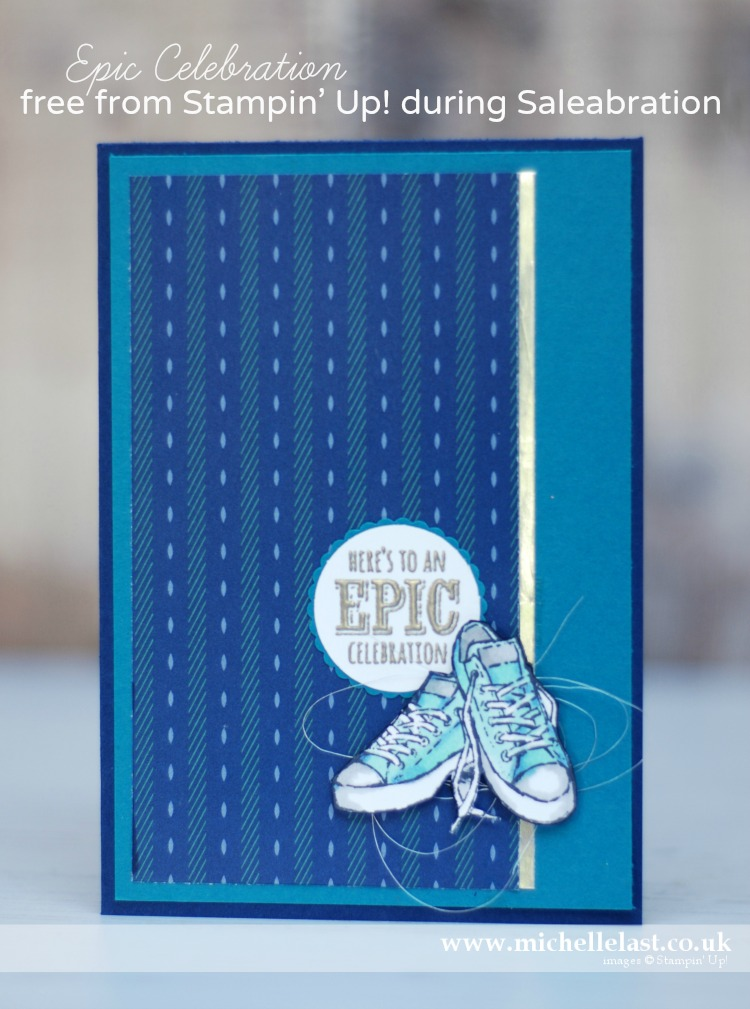 Epic Celebration from Stampin Up
