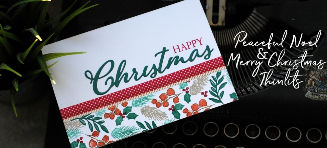 Peaceful Noel & Merry Christmas Thinlits from Stampin Up