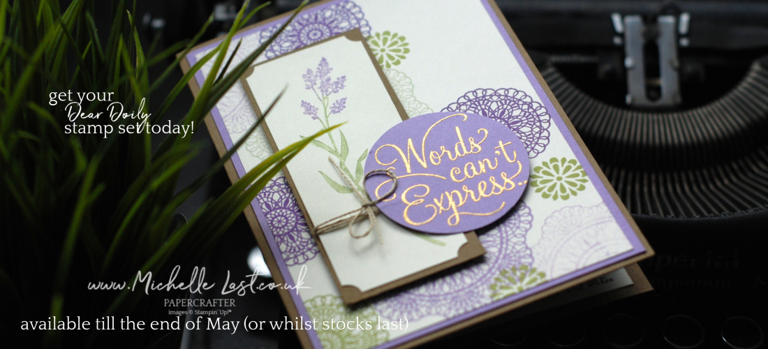 Dear Doily Stamp Set available from Michelle Last UK's #1 Demo