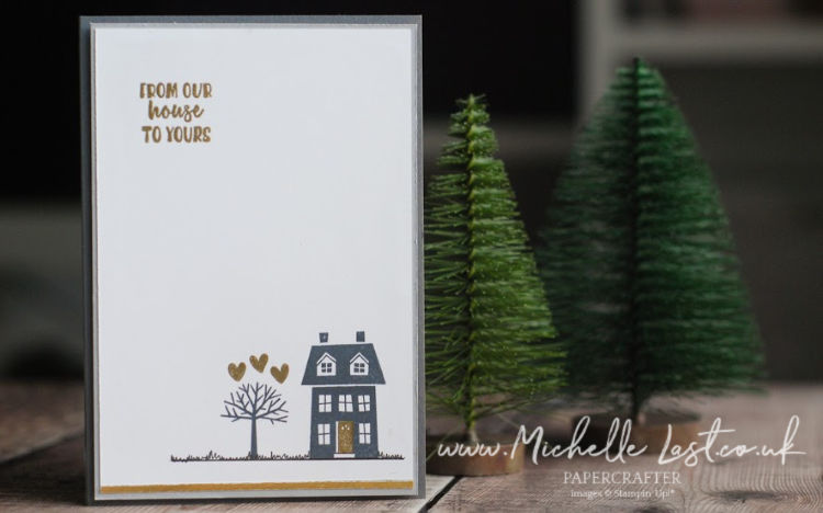 New Home Card from Stampin Up Michelle Last
