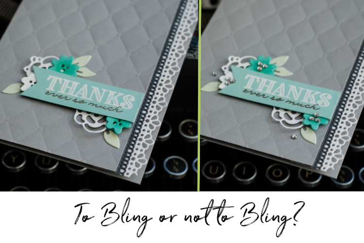 Do you prefer bling added to a card or not?
